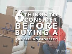 6 Things to Consider Before Buying a Pre-Selling Property