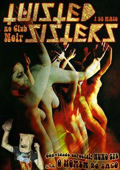 Twisted Sisters! Sexta no Club Noir Convidado especial: Nuno Efe a.k.a. O Homem Do Saco Evento https://www.facebook.com/events/648462508619071/ Sexta ✦ 1 de Maio✦  ✧ Stoner, Sludge, Psych, Doom, David Hasselhoff... ✧ Entrada 1 Noir  ✧ Aberto das 23h às 4h