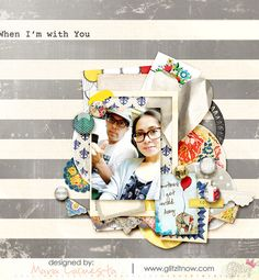 When I'm With You - Scrapbook.com