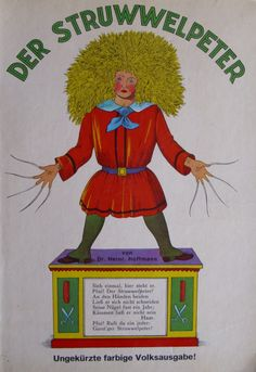Der Struwwelpeter. One of my all time favorite childhood books. This book is why I never sucked my thumbs!