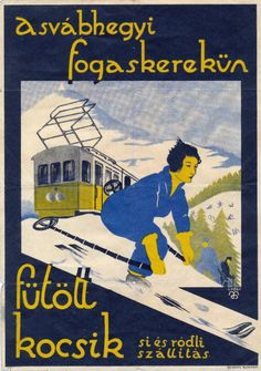 downhill skiing ca 1930 Film Posters, Retro Posters, Budapest Hungary, Vintage Magazines, Illustrations And Posters, Screen Printing, History, Bugatti, Classic
