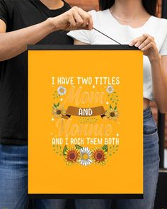 I Have Two Titles Mom And Nonnie Quote Mothers - Gold