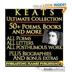 John Keats Biography | JOHN KEATS COMPLETE WORKS ULTIMATE COLLECTION 50+ Works ALL poems ...