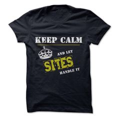 Let SITES Handle itIf youre a SITES, then this is for you! Let people know that whatever the problem that arises, there is no need to stress, you can handle it.funny