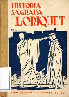 Historia Sagrada y vida de nuestro señor Jesucristo/ P. Loriquet [19--?]