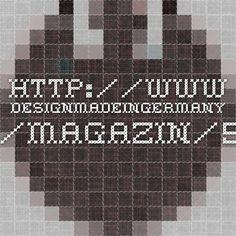 http://www.designmadeingermany.de/magazin/5/