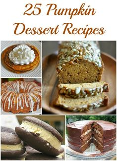 25 Easy Pumpkin Dessert Recipes you have to try! Pumpkin Roll Recipes, Pumpkin Cookies, Pumpkin Breads and more!