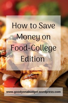 How to Save Money on Food-College edition #college #food #budget