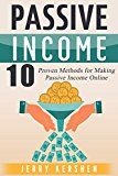 Free Kindle Book -   Passive Income: 10 Proven Methods for Making Passive Income Online (Best Passive Income Streams, Live Financially Free, Top Passive Income Ideas)
