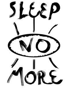 Product of one sleepless night. Simple, sleep no more.  Available as T-Shirts & Hoodies, Men's Apparels, Women's Apparels, Stickers, iPhone Cases, Samsung Galaxy Cases, Home Decors, Tote Bags, Pouches, Prints, Cards, Leggings, Mini Skirts, Scarves, iPad Cases, Laptop Skins, Drawstring Bags, Laptop Sleeves, and Stationeries
