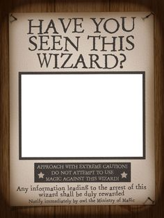 Filler Card/Photo Frame - WWoHP - Have you seen this Wizard? - Harry Potter - Universal - IOA - Photo: A little photo frame by pixiesprite. Harry Potter Halloween, Harry Potter Motto Party, Harry Potter Fiesta, Harry Potter Thema, Cumpleaños Harry Potter, Harry Potter Classroom, Harry Potter Bedroom, Harry Potter Universal, Harry Potter Wanted Poster