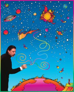 """If I didn't choose art, I would have become an astronomer."" - Peter Max"