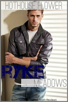 Emilio Pancheri as Ryke Meadows (Addicted series and Hothouse Flower by Krista and Becca Ritchie)