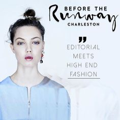 #Repost @beforerunway  Debut fashion presentations | Charleston | March 15-20 |  Editorial meets High Fashion.  #BTS #blogger #art #agency #create #couture #charleston #design #designer #edgy #editorial #fashion #fashionblogger #highfashion #igfashion #model #magazine #photography #photographer #style #stylist #runway #presentation #vogue