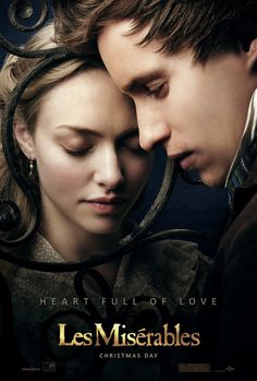 Les Mis (2012) | NEW Movie Poster: Heart Full of Love. Amanda Seyfried (Cosette) and Eddie Redmayne (Marius) star in the big screen adaptation of the hit musical Les Misérables schedule to open in theaters Christmas Day 2012.