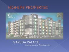 Presenting Garuda Palace, a beautifully designed 110 apartments built on 1.5 acres of land on Thanisandra Main Road near KNSIT College. Garuda Palace promises to fulfill all your dreams and happiness that you dreamt with your very own home. It is surrounded by temples, greenery and serenity.