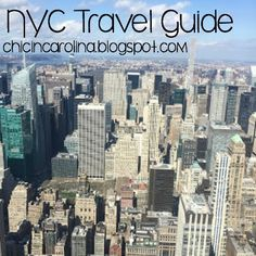 Chic in Carolina: NYC Travel Guide