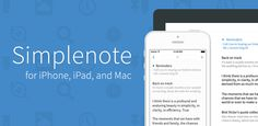 Simplenote For iPhone, iPad, And Mac http://hsouris.com/blog/simplenote-ios-mac