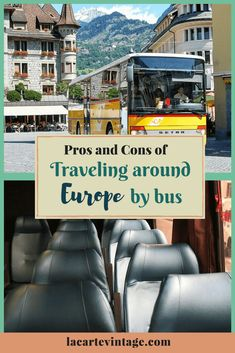 pros and cons of traveling around europe by bus. la carte vintage