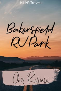 The Bakersfield RV Resort has been one of our favorite RV parks #traveltrailer #rvtravel #rvlife #rvcamping #rvparks