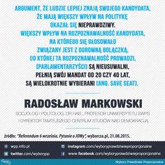 Argument, że ludzie lepiej znają swojego kandydata, że mają większy wpływ na politykę okazał się nieprawdziwy. - prof. Radosław Markowski