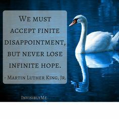 Martin Luther King Jr inspiration qoute message.
