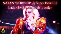 Lady Gaga Channels LUCIFER at SUPER BOWL LI Halftime Show - Illuminati A...