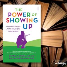 The Power of Showing Up: how parental presence shapes who our kids become and how their brains get wired (Mindful Parenting) - Dan Siegel & Tina J Bryson Mindful Parenting, Kids And Parenting, Whole Brain Child, Mind Institute, Education And Development, Recommended Reading, Three Kids, Get The Job, Our Kids