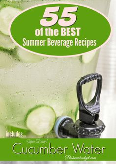 I needed this. 55 of the BEST Summer Beverage Recipes @poshonabudget http://poshonabudget.com/2016/05/55-of-the-best-summer-beverage-recipes.html