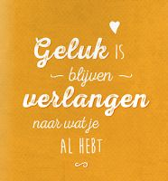 Quotes about Happiness : QUOTATION - Image : Quotes Of the day - Description Liefde en Trouw: FAITH - Een glossy over Huwelijk, Liefde en Trouw Sharing is Caring - Don't forget to share this quote My Life Quotes, Happy Quotes, True Quotes, Funny Quotes, Dutch Words, Dutch Quotes, Perfection Quotes, Beauty Quotes, Beautiful Words