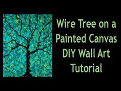 Wire Tree on a Painted Canvas DIY Mixed Media Wall Art Tutorial