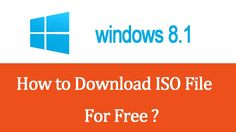 How to download Windows 8/8.1 ISO File From Microsoft[WITHOUT PRODUCT KE...