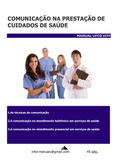 ufcd 6559. Comunicação na prestação cuidados saúde