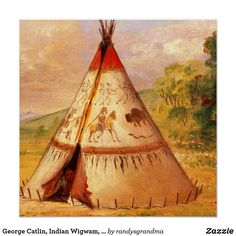 George Catlin, Indian Wigwam, American Frontier Poster | Zazzle.com