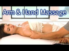 ▶ Massage For Upper Body, Arms & Hands, Body Work Therapy For Relaxation Bodywork Masters ASMR - YouTube