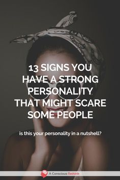 Do you have a strong personality that intimidates some people? traits, truths, signs, strong personality articles