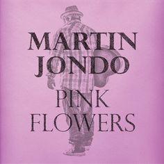 Martin Jondo - Time Passes (Eskapaden Musik) [FREE DOWNLOAD]  #EskapadenMusik #MartinJondo #MartinJondo #PinkFlowers #TimePasses