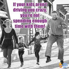Yes!!! So true...  #parentsay #kids #lovemykids #crazykids #kidstime #jokes #laughing #joke #laughs #toofunny