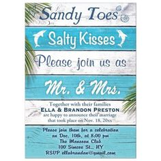 """This fun and tropical turquoise and white striped post wedding invitation is accented with the saying, """"Sandy Toes Salty Kisses, Please join us as Mr."""", on a vintage wood beach sign, making it perfect for the post wedding reception or wedding ann Beach Wedding Reception, Beach Wedding Decorations, Wedding Themes, Wedding Ceremony, Wedding Ideas, Beach Weddings, Trendy Wedding, Wedding Receptions, Destination Weddings"""