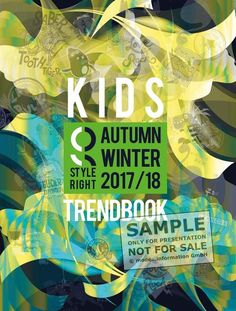 Style Right Kidswear Trendbook - is a Fashion Trend Forecast  for childrenswear for the  A/W 2017/18 Season. Buy it at OPR, 545 8th Ave, NYC. 10018