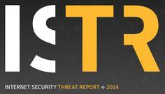 Η Symantec ξεκινάει το Internet Security Threat Report ( ISTR ) - http://iguru.gr/2014/04/09/symantec-internet-security-threat-report/