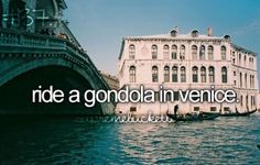 bucket list | before I die | gondola in Venice