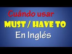 Cuándo usar Must & Have en Inglés