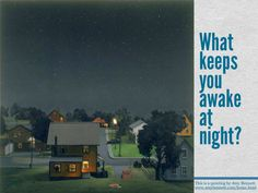 writing prompt 255 what keeps you awake at night/