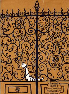 from Angelique by Janice and Illustrated by Roger Duvoisin, copyright 1960  Love this wrought iron gate!