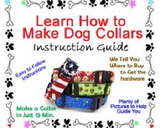Dog Collar Sewing Pattern - Instructional Guide Teaching You How to Make Dog Collars - BONUS GUIDE INCLUDED