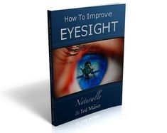 How To Improve Eyesight Naturally PDF Ebook Full Download Free