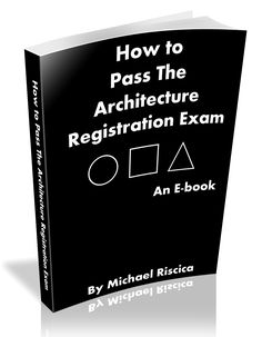 Learn how to pass the Architecture Registration Exam quickly and effectively!