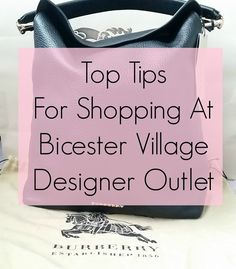 Bicester Village Designer Outlet - my top tips for a successful shopping trip