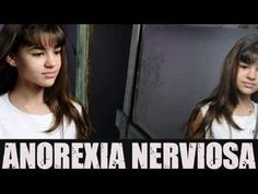 Liked on YouTube: Anorexia nerviosa